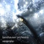 Tannhauser Orchestra - Veneralia